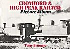 Cromford and High Peak Railway Picture Album…