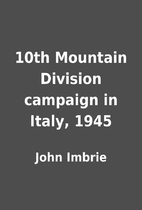 10th Mountain Division campaign in Italy,…