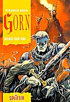 Gorn, Band 1: Selbst der Tod ... by Tiburce…