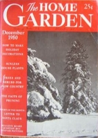 The Home Garden Volume 16 Number 06 1950…