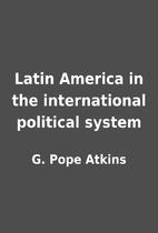 Latin America in the international political…