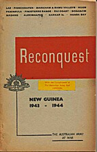 Reconquest - New Guinea 1943-1944 by…