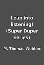 Leap into listening! (Super Duper series) by…