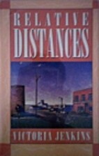 Relative Distances by Victoria Jenkins