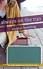 Always on the Run (Always the Bridesmaid) by…