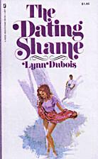 The Dating Shame by Lynn Dubois