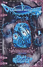 DreamKeepers: Volume 2, Flight to Starfall…