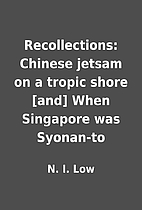 Recollections: Chinese jetsam on a tropic…