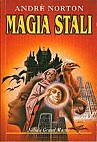 Magia stali by Andre Norton