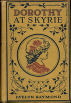 Dorothy Chester at Skyrie by Evelyn Raymond