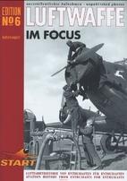 Luftwaffe im Focus No 6: Rare and…