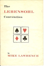 The Lebensohl Convention by Mike Lawrence