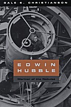 Edwin Hubble: Mariner of the Nebulae by Gale…