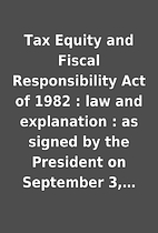 Tax Equity and Fiscal Responsibility Act of…