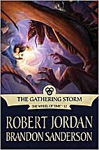 The Gathering Storm (The Wheel of Time, 12)…