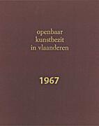 OKV Openbaar Kunstbezit in Vlaanderen 1967