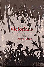 Victorians by Mary Azrael