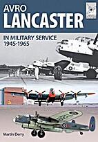 Flight Craft 4: Avro Lancaster 1945-1964: In…