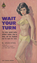 Wait Your Turn by Jason Hytes