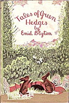 Tales of Green Hedges by Enid Blyton
