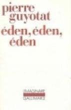 Eden, Eden, Eden by Pierre Guyotat