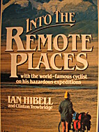 Into the Remote Places by Ian Hibell