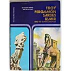 Troy, Pergamon, Sardes, Izmir and It…