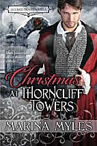 Christmas at Thorncliff Towers by Marina…