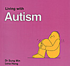 Living with Autism by Min Sung