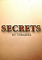 Secrets by Vorabiza
