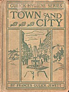 Town and City by Frances Gulick Jewett