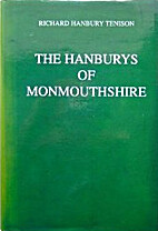 The Hanburys of Monmouthshire by Richard…