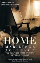 Home: A Novel by Marilynne Robinson