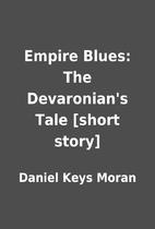 Empire Blues: The Devaronian's Tale [short…