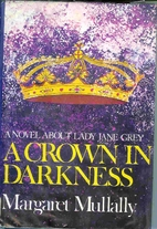 Crown in Darkness (Troubadour Books) by…