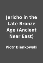 Jericho in the Late Bronze Age (Ancient Near…