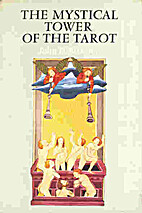 Mystical Tower of the Tarot by John D.…
