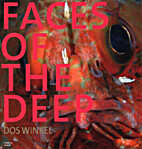 Faces of the deep by Dos Winkel