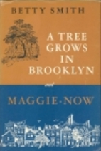 A Tree Grows in Brooklyn | Maggie-Now by…