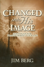Changed into His Image: God's Plan for…