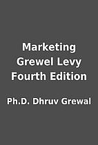 Marketing Grewel Levy Fourth Edition by…