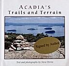 Acadia's trails and terrain by Steve Perrin