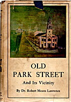 Old Park street and its vicinity, by Robert…