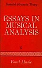 Essays in Musical Analysis, Volume 5: Vocal…