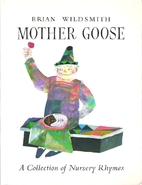 Brian Wildsmith's Mother Goose by Brian…