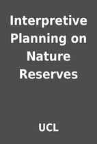 Interpretive Planning on Nature Reserves by…