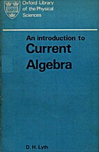 An Introduction to Current Algebra by lythdh