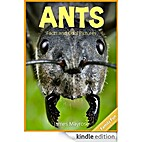 Ants: Fun Facts and Cool Pictures. Animal…
