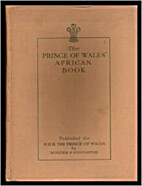 The Prince of Wales' African Book: A…