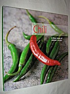 Chili a Fiery Feast of Red-hot Recipes by…